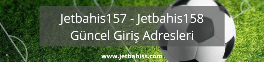 Jetbahis157 - Jetbahis158